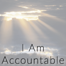 I Am Accountable